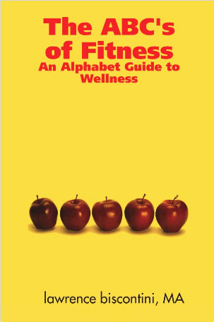 The ABC's of Fitness: An Alphabet Guide to Wellness