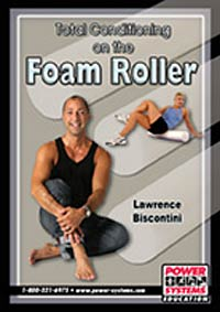TOTAL CONDITIONING ON THE FOAM ROLLER