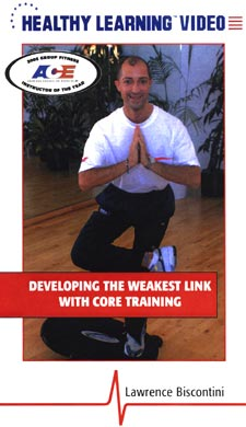 THE WEAKEST LINK: CORE TRAINING WITH THE REEBOK CORE BOARD