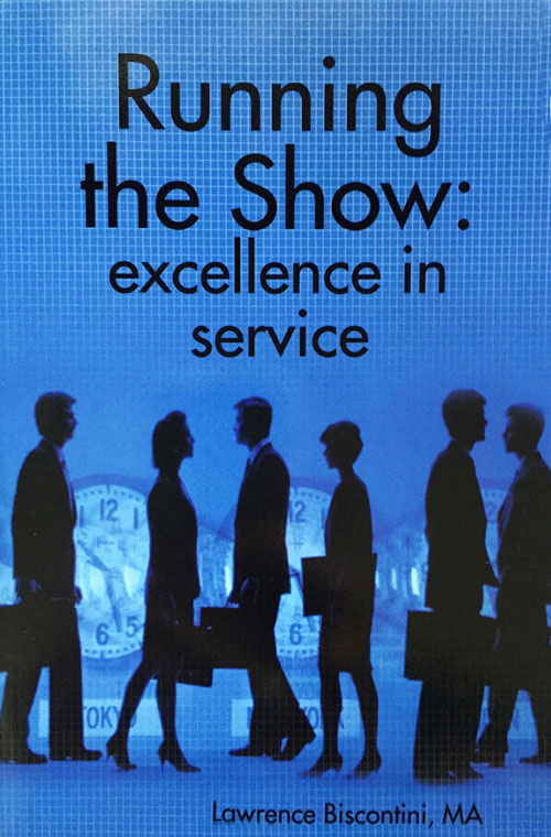 RUNNING THE SHOW: ONSTAGE AND BACKSTAGE: EXCELLENCE IN CUSTOMER SERVICE TRAINING