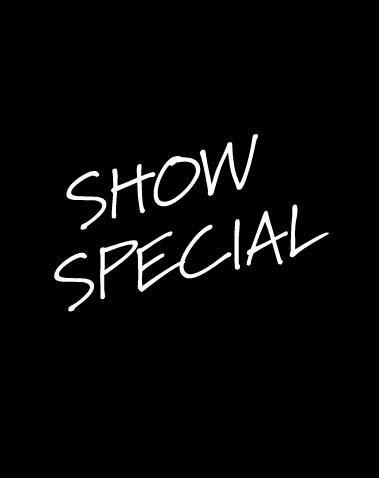 SHOW SPECIAL